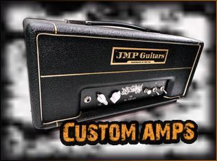 Custom Hand Made Amplifiers by JMP Guitars