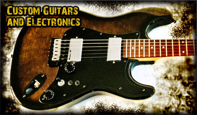 Custom Made Guitars, Guitar Repairs, Guitar Upgrades